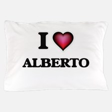 I love Alberto Pillow Case