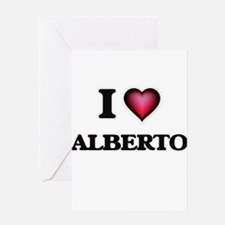 I love Alberto Greeting Cards