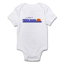 Its Better in French Guiana Infant Bodysuit