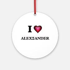 I love Alexzander Round Ornament
