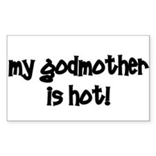 My Godmother Is Hot! black Rectangle Decal