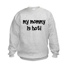 My Mommy Is Hot! black Sweatshirt