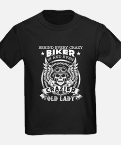 Behind Every Biker Is A Crazy Old Lady T-Shirt