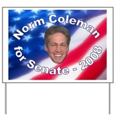 """""""Norm Coleman 2008"""" Yard Sign"""
