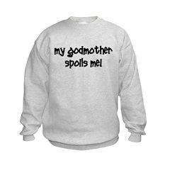 My Godmother Spoils Me! blac Sweatshirt