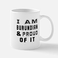 I Am Burundian And Proud Of It Mug