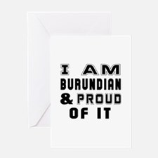 I Am Burundian And Proud Of It Greeting Card