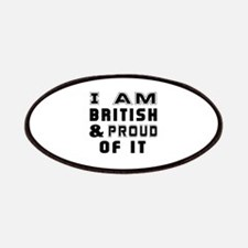 I Am British And Proud Of It Patch