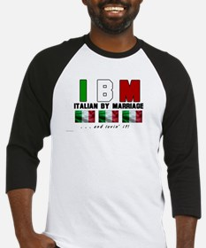 Italian By Marriage - and lov Baseball Jersey
