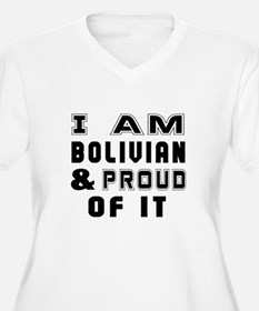 I Am Bolivian And T-Shirt