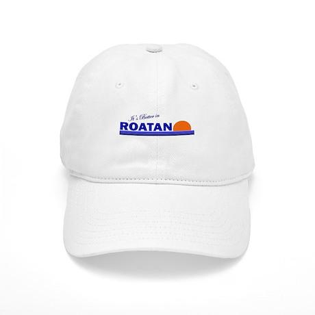 Its Better in Roatan, Hondura Cap