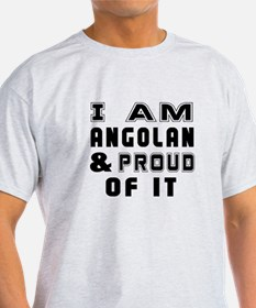 I Am Angolan And Proud Of It T-Shirt