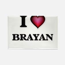 I love Brayan Magnets