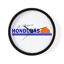 Its Better in Honduras Wall Clock