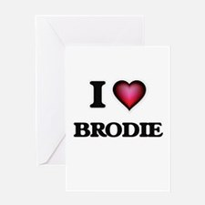 I love Brodie Greeting Cards