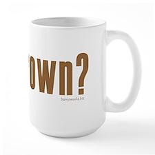 got brown? Mug