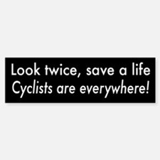 Cyclists are Everywhere Bumper Bumper Bumper Sticker