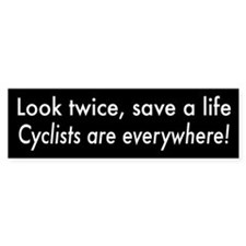 Cyclists are Everywhere Bumper Bumper Sticker