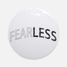 Fearless Round Ornament