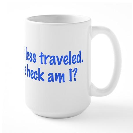 I Took the Road Less Traveled Large Mug