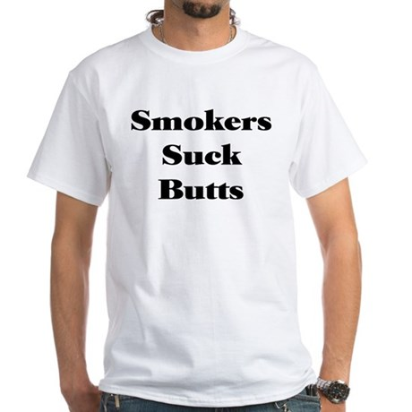 Smokers Suck Butts T-Shirt