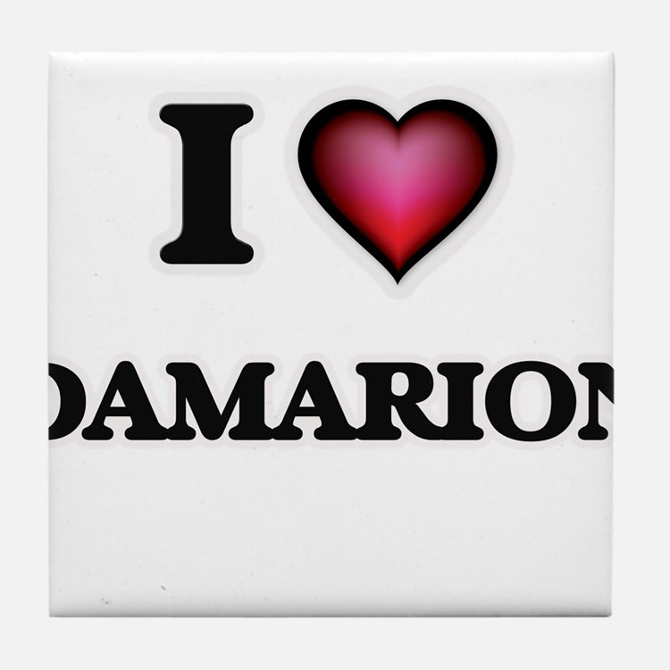 I love Damarion Tile Coaster