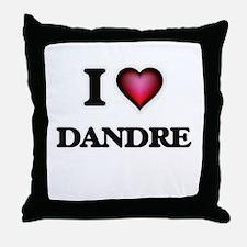 I love Dandre Throw Pillow