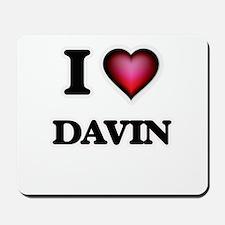 I love Davin Mousepad
