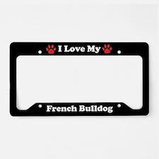 I Love My French Bulldog License Plate Holder
