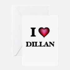 I love Dillan Greeting Cards