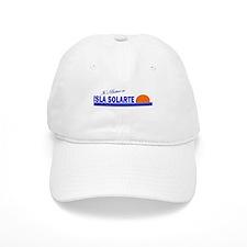 Its Better in Isla Solarte, P Baseball Cap