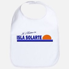Its Better in Isla Solarte, P Bib