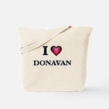 I love Donavan Tote Bag