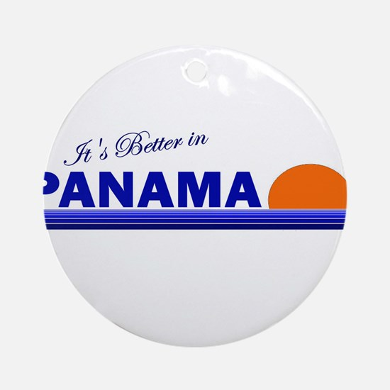 Its Better in Panama Ornament (Round)