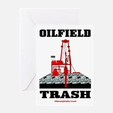 Oilfield Trash Greeting Card