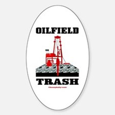 Oilfield Trash Oval Decal