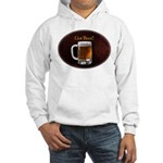 Got Beer Hooded Sweatshirt