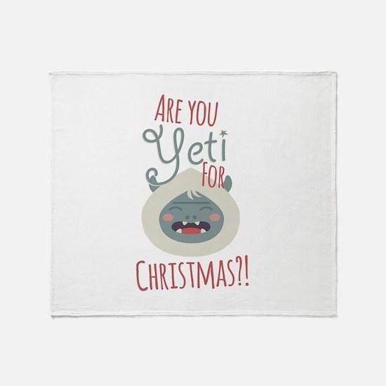 Are You Yeti Throw Blanket