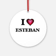 I love Esteban Round Ornament