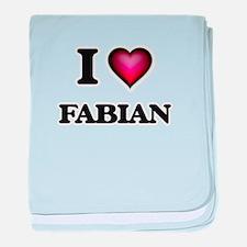 I love Fabian baby blanket