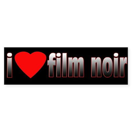 i love film noir Bumper Sticker