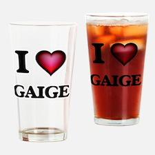 I love Gaige Drinking Glass