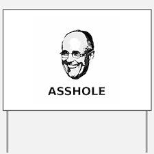 """""""Rudy Giuliani: Asshole"""" Yard Sign"""