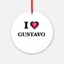 I love Gustavo Round Ornament