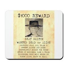 Wanted Grat Dalton Mousepad