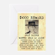 Wanted Grat Dalton Greeting Card