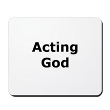 Acting God Mousepad