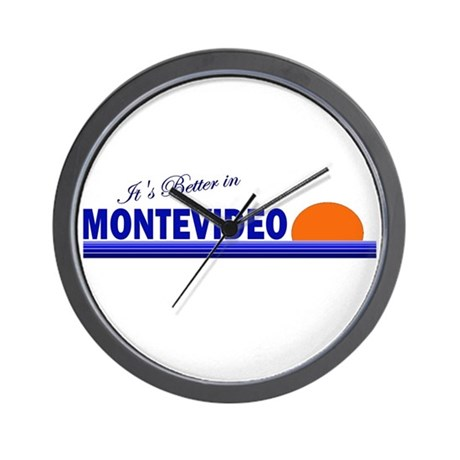 Its Better in Montevideo, Uru Wall Clock