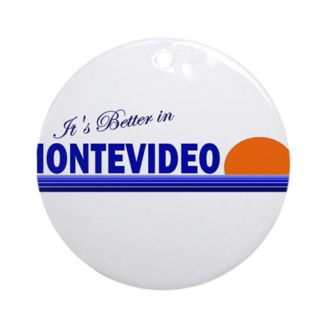 Its Better in Montevideo, Uru Ornament (Round)