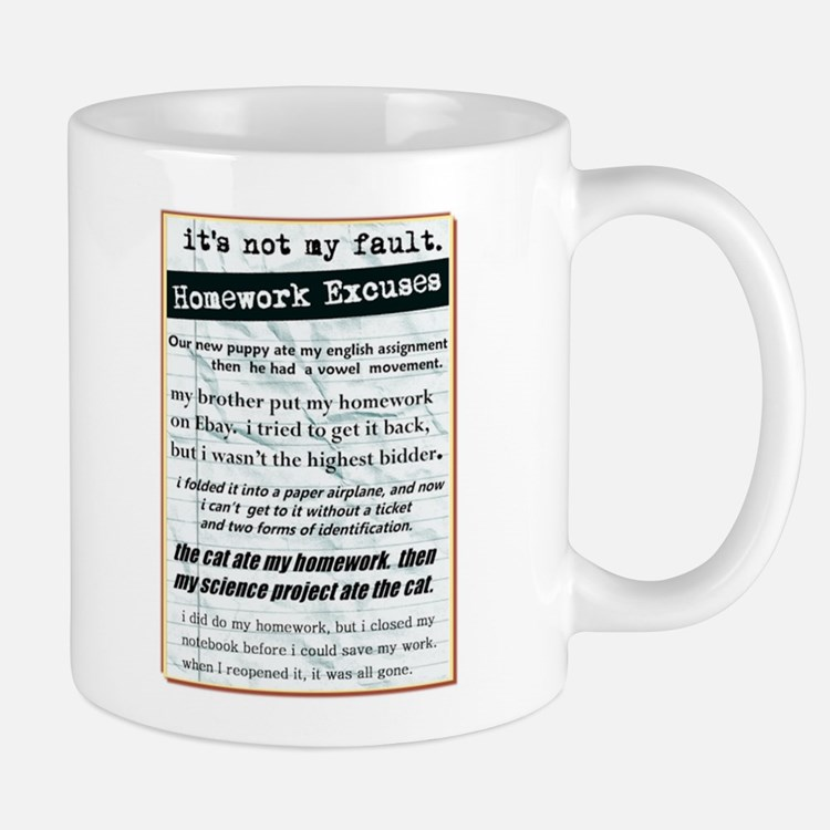 Homework Excuses Mug